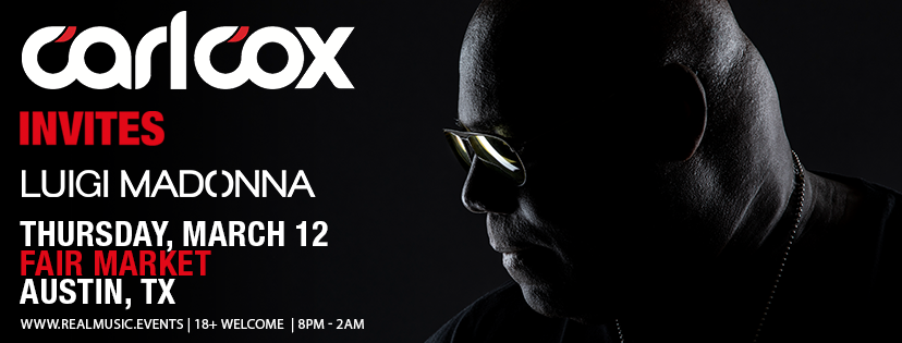 Carl Cox Invites - FAIR MARKET - Austin