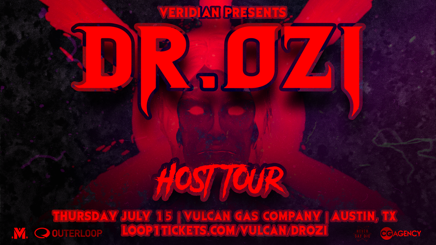 Veridian Presents: Dr. Ozi (The Host Tour)
